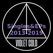 Singles & EPs (2013-2019) de Violet Cold
