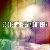 25 Sleepy Baby Night Rain de Thunderstorm Sleep