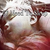 67 Need to Sleep von S.P.A