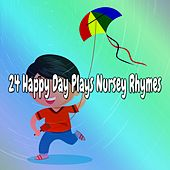 24 Happy Day Plays Nursey Rhymes by Canciones Infantiles