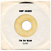 I'm So Glad (Live) de Skip James
