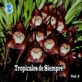 Tropicales De Siempre, Vol. 3 by German Garcia