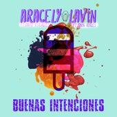 Buenas Intenciones de Aracely Lavin