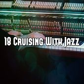 18 Cruising with Jazz by Chillout Lounge
