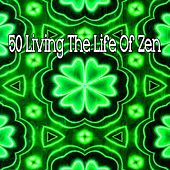 50 Living the Life of Zen de Yoga