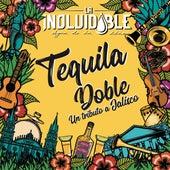 Tequila Doble: Un Tributo a Jalisco de La Inolvidable Banda Agua De La Llave