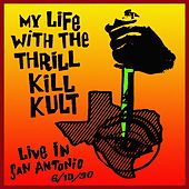 Live in San Antonio 1990 (Live 1990) by My Life with the Thrill Kill Kult