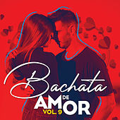 Bachata de Amor, Vol. 9 by German Garcia