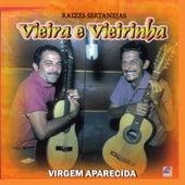 Raizes Sertanejas - Virgem Aparecida de Vieira E Vieirinha