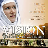 Vision - The Life of Hildegard von Bingen by Original Motion Picture Soundtrack