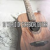 10 World of Classical Guitar de Instrumental