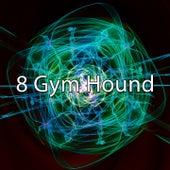 8 Gym Hound van Workout Buddy