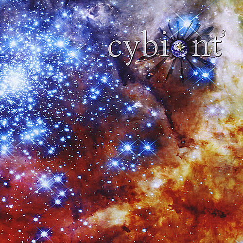 Cybiont 3 - Music from a Living Universe & Dark Side of my Spoon by Cybiont