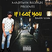 If I Got You by Southside