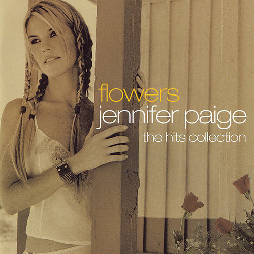 Flowers - The Hits Collection by Jennifer Paige