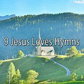 9 Jesus Loves Hymns de Musica Cristiana