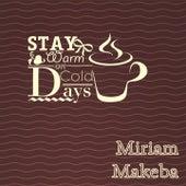 Stay Warm On Cold Days di Miriam Makeba