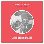 Always a Rebel (Live in Studio Silverräven) by Jon Magnusson