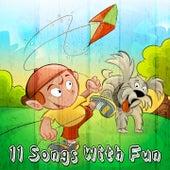 11 Songs with Fun de Canciones Para Niños