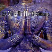 66 Mind in the Mountains by Deep Sleep Meditation