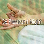 56 Pleasant Night de Meditación Música Ambiente