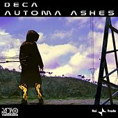 Automa Ashes by Deca