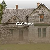 Old House de Clark Kessinger, Alma Cogan, Onie Wheeler, Jimmie Rodgers, Eddy Arnold, Marty Robbins, Stuart Hamblen, Jim Reeves, Tommy Collins, Burl Ives, Billy Walker, Merle Haggard, Ed Haley, Bill Anderson