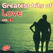 Greatest Hits Of Love Vol. 1 Cover Version de Various Artists