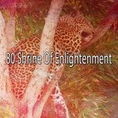 80 Shrine of Enlightenment de Best Relaxing SPA Music