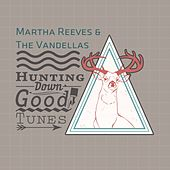 Hunting Down Good Tunes by Martha and the Vandellas