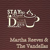 Stay Warm On Cold Days de Martha and the Vandellas