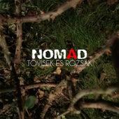 Tövisek és rózsák von Nomad