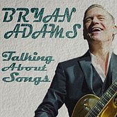 Talking About Songs di Bryan Adams
