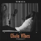 Chulo Vibes by Timaya