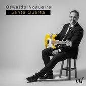 Santa Quarta de Oswaldo Nogueira