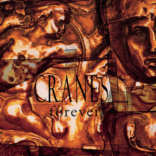 Forever (Expanded Edition) by Cranes