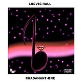 Rhadamanthine de Ludvig Hall