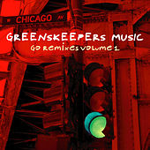 Go Remixes 1 von Greenskeepers