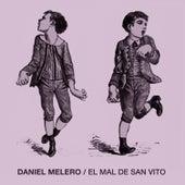 El Mal de San Vito de Daniel Melero