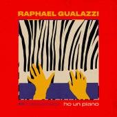 Ho un piano de Raphael Gualazzi