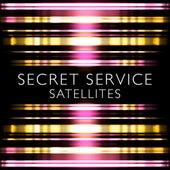 Satellites by Secret Service