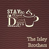 Stay Warm On Cold Days de The Isley Brothers