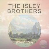 Wood Love van The Isley Brothers