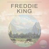 Wood Love de Freddie King