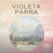 Wood Love de Violeta Parra
