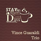 Stay Warm On Cold Days by Vince Guaraldi