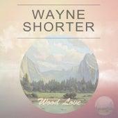 Wood Love di Wayne Shorter