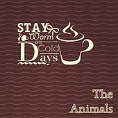 Stay Warm On Cold Days de The Animals
