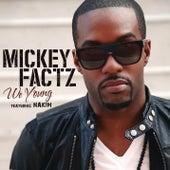 We Young von Mickey Factz