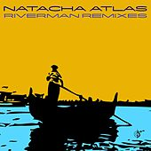 River Man Remixes de Natacha Atlas